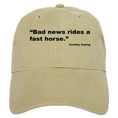 Bad News Fast Horse Cowboy Proverb Baseball Cap