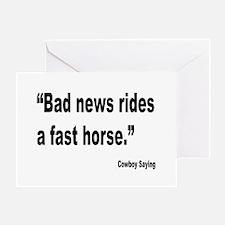 Bad News Fast Horse Cowboy Proverb Greeting Card