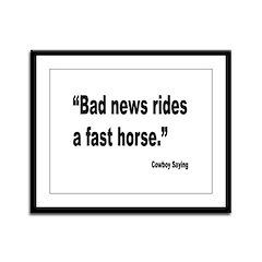 Bad News Fast Horse Cowboy Proverb Framed Panel Pr