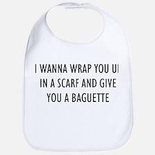 """I Wanna Wrap You Up"" Bib"