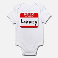 Hello my name is Lainey Infant Bodysuit
