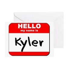 Hello my name is Kyler Greeting Card