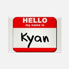 Hello my name is Kyan Rectangle Magnet