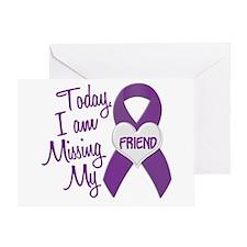 Missing My Friend 1 PURPLE Greeting Card