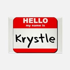 Hello my name is Krystle Rectangle Magnet