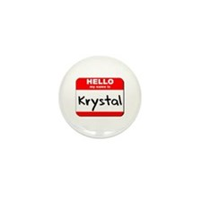 Hello my name is Krystal Mini Button (10 pack)