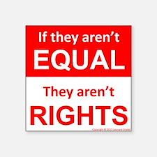 equal rights square v 2 Sticker