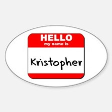 Hello my name is Kristopher Oval Decal