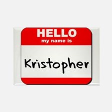 Hello my name is Kristopher Rectangle Magnet
