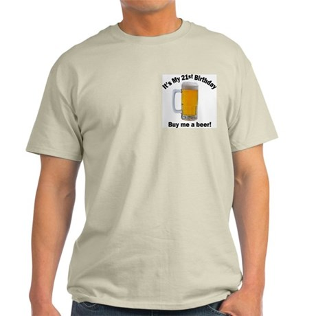 21st Birthday, Buy Me A Beer Ash Grey T-Shirt
