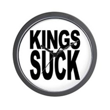Kings Suck Wall Clock
