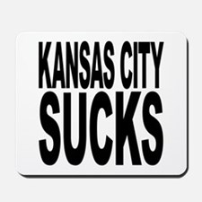 Kansas City Sucks Mousepad
