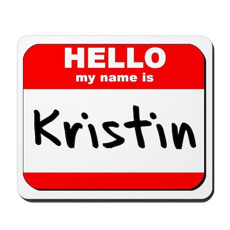 Hello my name is Kristin Mousepad