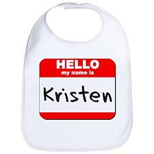 Hello my name is Kristen Bib