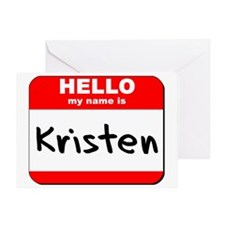 Hello my name is Kristen Greeting Card
