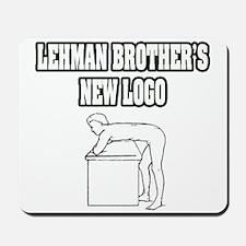 """Lehman Brother's New Logo"" Mousepad"