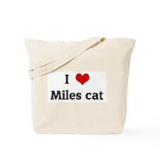 I Love Miles cat Tote Bag