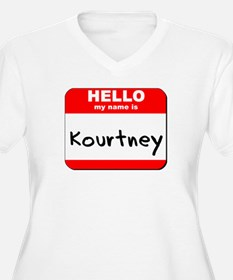 Hello my name is Kourtney T-Shirt