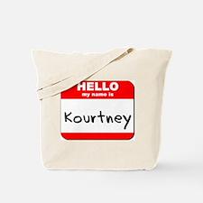 Hello my name is Kourtney Tote Bag