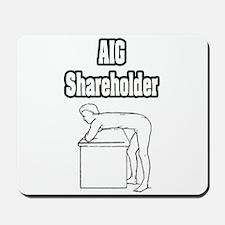 """""""AIG Shareholder"""" Mousepad"""
