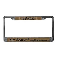 Will Work For Beaver License Plate Frame