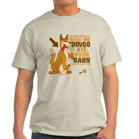 Maybe The Dingo Ate Your Baby Light T-Shirt