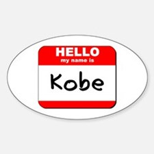 Hello my name is Kobe Oval Decal