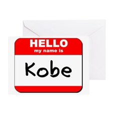 Hello my name is Kobe Greeting Card