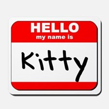 Hello my name is Kitty Mousepad