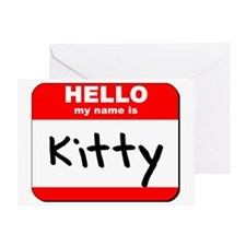 Hello my name is Kitty Greeting Card