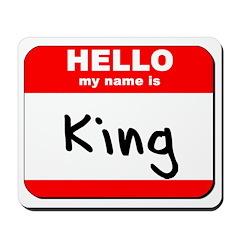 Hello my name is King Mousepad