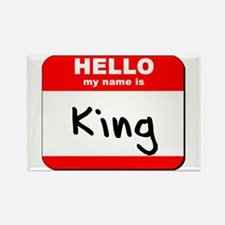Hello my name is King Rectangle Magnet