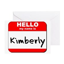 Hello my name is Kimberly Greeting Card