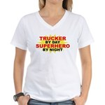 Trucker by Day Women's V-Neck T-Shirt