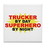 Trucker by Day Tile Coaster