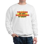 Trucker by Day Sweatshirt