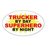Trucker by Day Oval Sticker