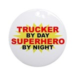 Trucker by Day Ornament (Round)