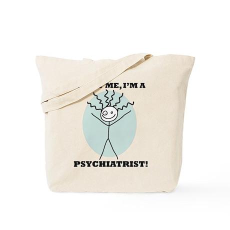 Trust Me Psychiatrist Tote Bag