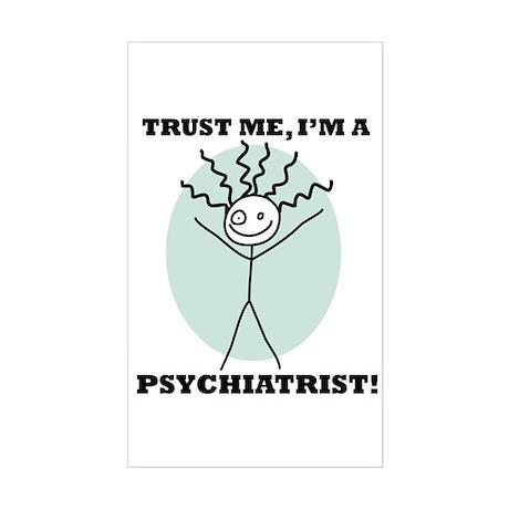 Trust Me Psychiatrist Rectangle Sticker