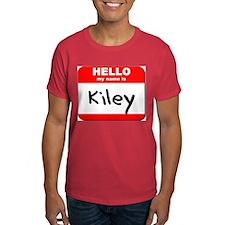 Hello my name is Kiley T-Shirt