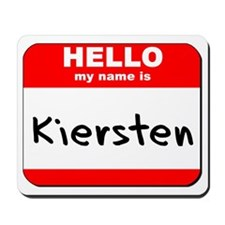 Hello my name is Kiersten Mousepad