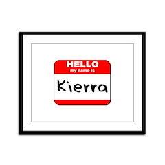 Hello my name is Kierra Framed Panel Print
