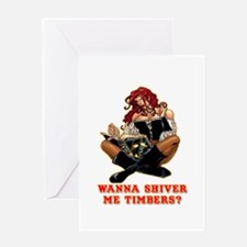 Pirate Wench Shiver Me Timbers Greeting Card