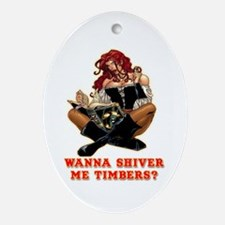 Pirate Wench Shiver Me Timbers Oval Ornament