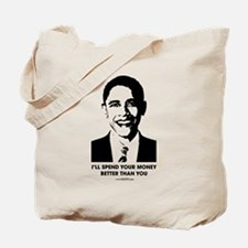 Spend Your Money Better Tote Bag