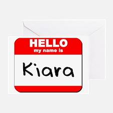 Hello my name is Kiara Greeting Card