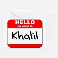 Hello my name is Khalil Greeting Card