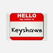 Hello my name is Keyshawn Rectangle Magnet