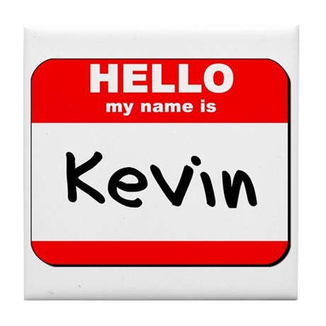 Hello my name is Kevin Tile Coaster